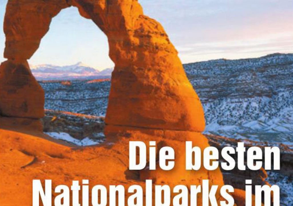 Top 10 Nationalparks im Westen der USA